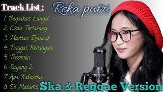 Download REKA PUTRI ft Ska86 full album terbaru ska reggae || Tanpa Iklan