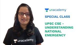 Special Class - UPSC CSE - Understanding National Emergency - Mohini Jain