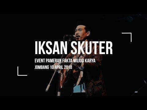 IKSAN SKUTER - LIVE PERFORM PESANTREN MAJMA'AL BAHROIN JOMBANG