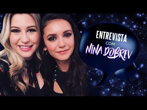 Niina entrevista Nina Dobrev no Brasil - Filme Triplo X Reativado