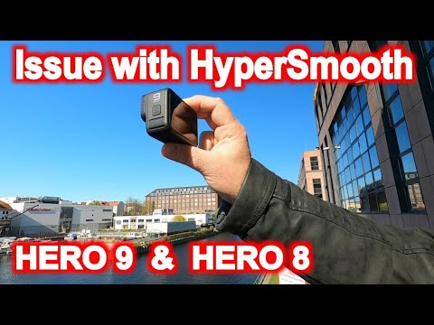 Hypersmooth issue Part 1 problem with Gopro Hero 9 and Hero 8 bad stabilization