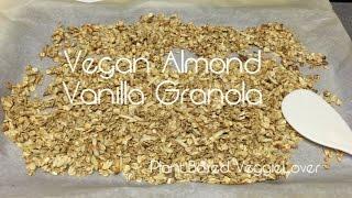 Vegan Vanilla Almond Granola | Oil & Sugar Free | Healthy & Delicious