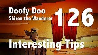 Shiren the Wanderer DS Episode 126 : Interesting Tips - Doofy Doo Talk Through
