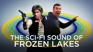 Singing Ice: A Star Wars Sound Effects