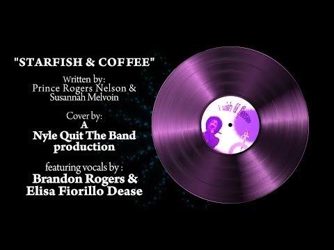 Starfish & Coffee - Prince Cover - A
