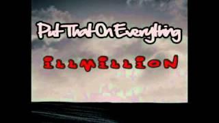 Illmillion-Put That On Everything