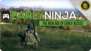 Early Ninja: The New Age of Early Access