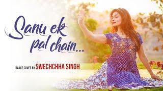 Sanu Ek Pal Chain | Kathak Contemporary Dance Choreography | Raid | Ajay Devgn | Ileana D'Cruz