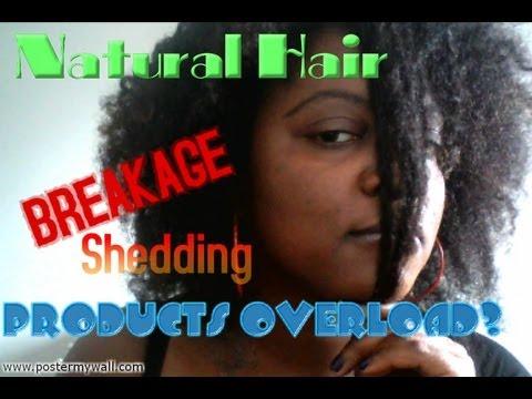 Hair Breakage Shedding Products Overload Youtube