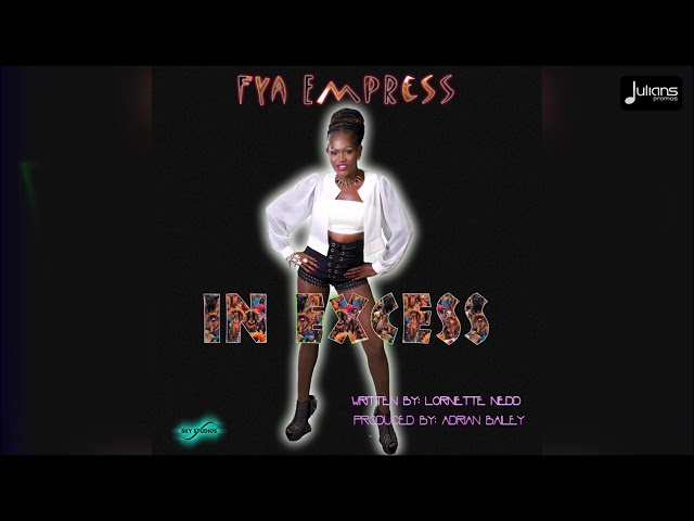 Fya Empress - In Excess