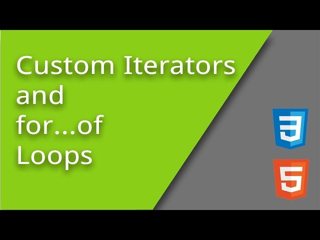 Custom Iterators and for...of Loops