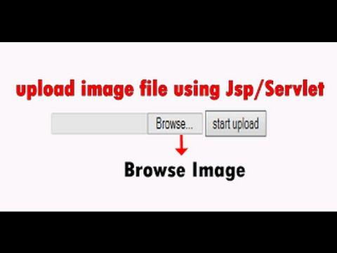 How to Upload Image/video/Any  File Using java (Jsp/Servlet)