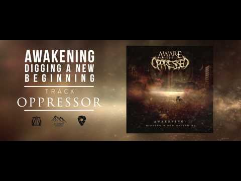 Aware the Oppressed - Awakening (Full Album Stream)