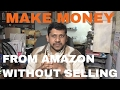 Make Additional Income From Amazon Without Selling