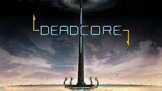 Playing Deadcore: Ups and Downs