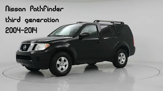 Nissan Pathfinder (2004-2014) Ниссан Патфайндер - обзор и характеристики автомобиля