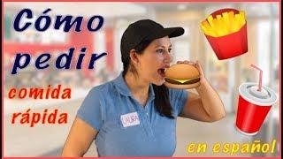 Learn Spanish: How to Order Fast Food in Spanish / Cómo Pedir Comida Rápida en Español