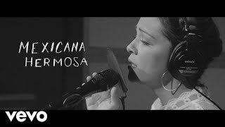 Natalia Lafourcade - Mexicana Hermosa