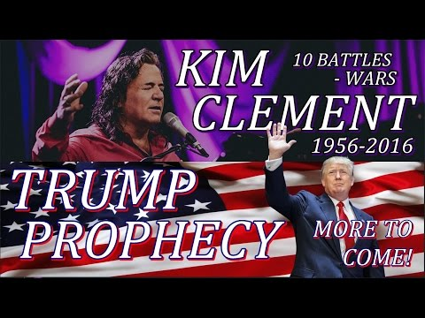 Kim Clement In Bible Codes And His Prophecies : 100% Proof Kim Was A True Prophet! Trump Prophecy!
