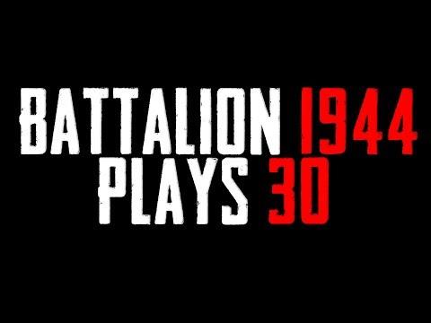 Battalion 1944 Plays #30 - Battalion Highlights thumbnail