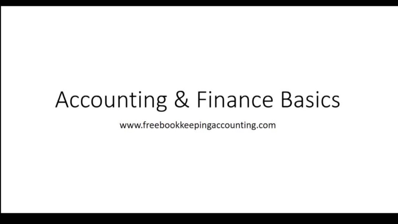 Finance & Accounting Basics