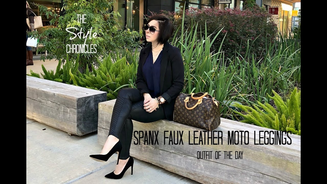 dec6b1f4f1e97 Spanx Faux Leather Moto Leggings - Outfit of the Day - YouTube