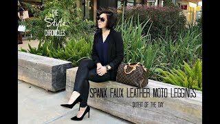 Spanx Faux Leather Moto Leggings - Outfit of the Day