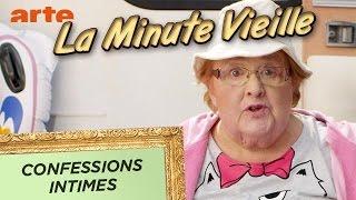 Confessions intimes - La Minute Vieille - ARTE