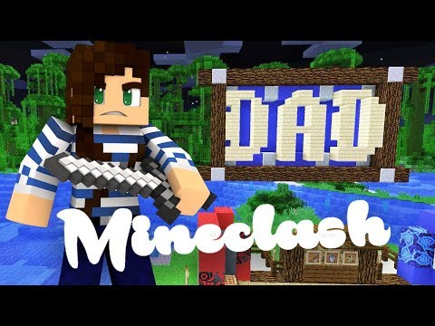 DadClash! - Minecraft Mineclash 2018 Father's Day Special