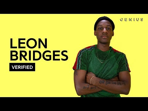 "Leon Bridges ""Beyond"" Lyrics & Meaning 