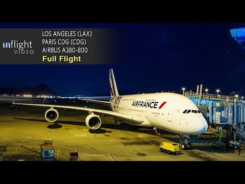 Air France Airbus A380 Full Flight: Los Angeles to Paris CDG (with ATC)