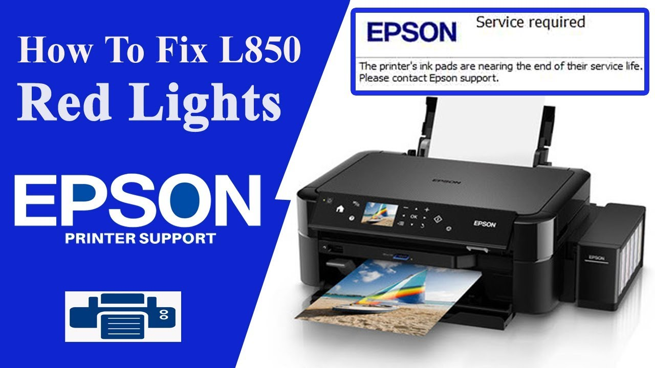 Epson L850 Resetter L850 Service Required By Epson Printers