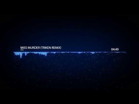A.F.I. - Miss Murder (Triken Remix)