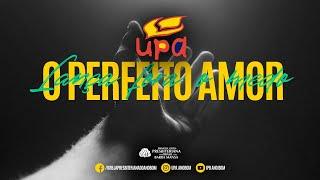 LIVE UPA - O Perfeito Amor - 42 Anos da UPA