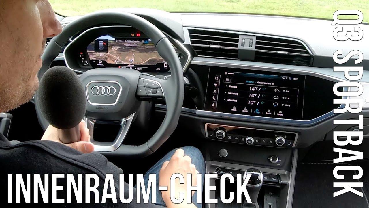 2020 Audi Q3 Sportback Innenraum Check Inside Ablagen Infotainment Alexa Bedienungskonzept Kritik Youtube