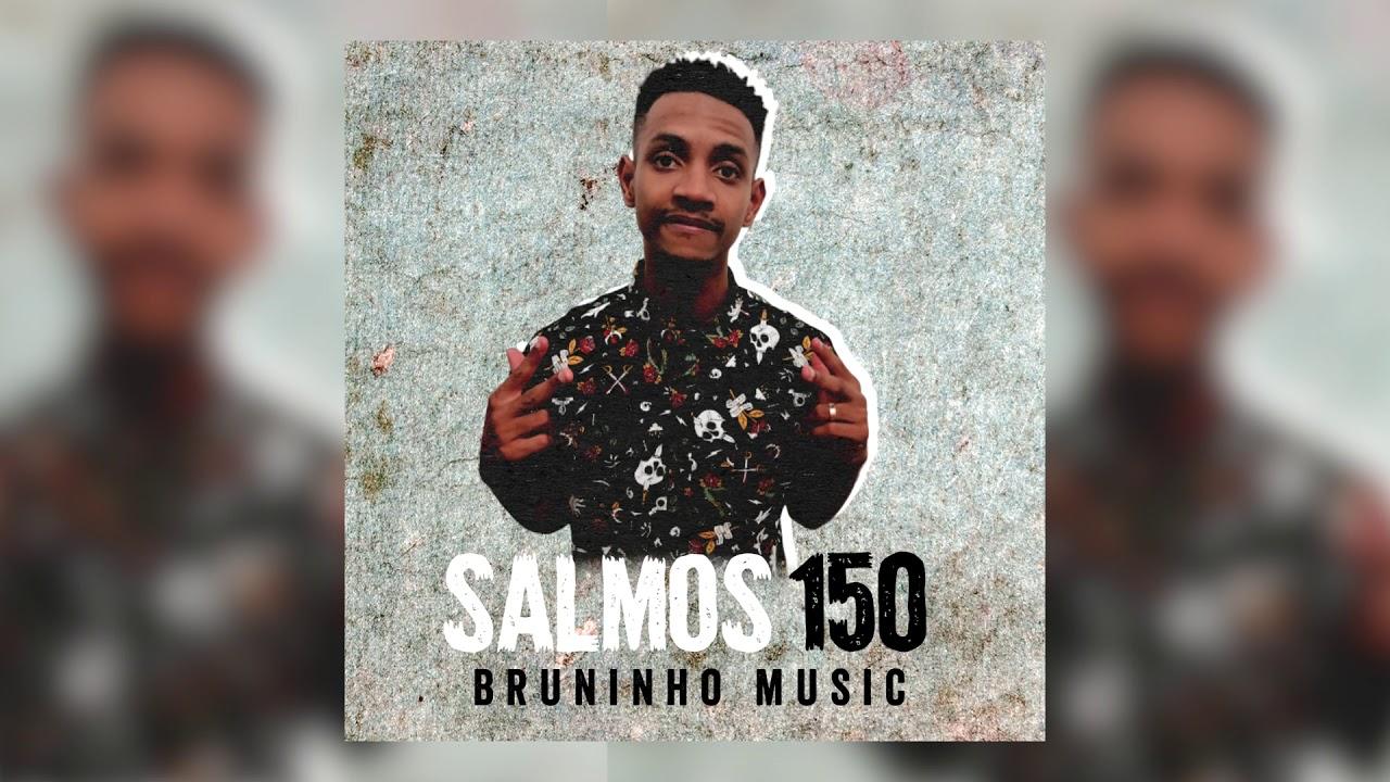 Bruninho Music - Salmos 150