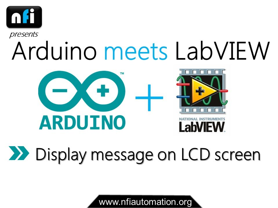 Arduino meets LabVIEW: Displaying Message on LCD Screen using LabVIEW