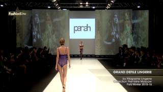 GRAND DEFILE LINGERIE by Magazine Lingerie, Collection Première Moscow, Осень Зима  2015 16