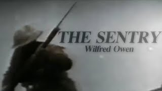 The Sentry (Wilfred Owen Poem)