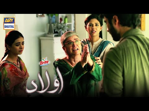Aulaad New Episode - Presented By Brite Every Monday & Tuesday at 10:00 PM Only on ARY Digital