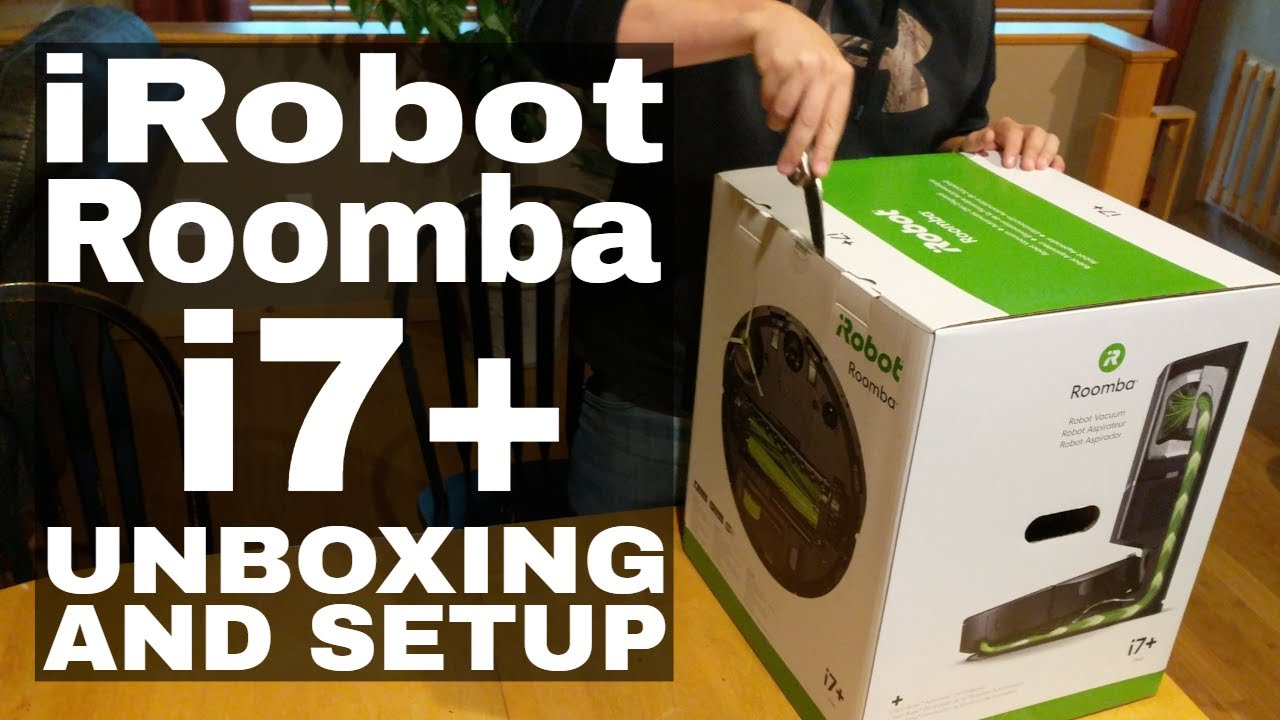 Roomba I7 Unboxing Youtube