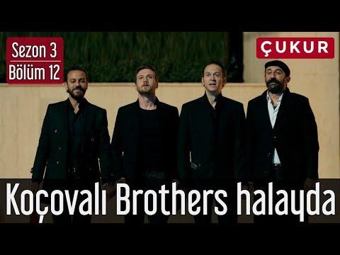 Çukur 3.Sezon 12.Bölüm - Koçovalı Brothers Halayda