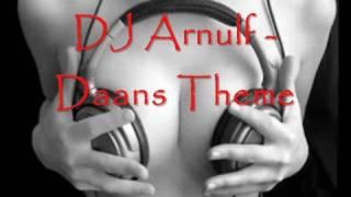 DJ Arnulf - Daans Theme