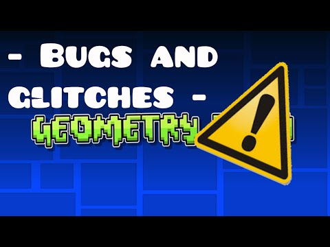 [Geometry Dash] Bugs And Glitches