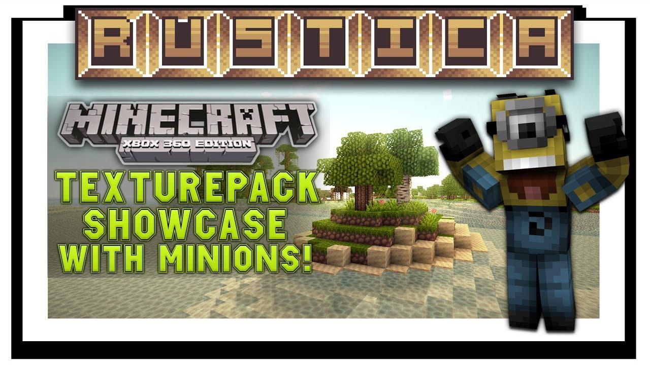 minecraft xbox 360 rustica texturepack review w minion