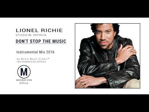 Lionel Richie - Don't Stop The Music ( Instrumental 2016 )