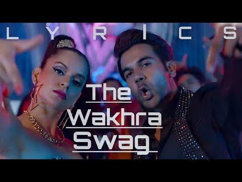 The Wakhra Swag By Navv Inder Lisa Mishra And Raja Kumari  Full Lyrics