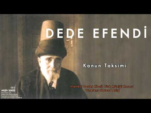 Dede Efendi - Kanun Taksimi [ Arşiv Serisi 1 © 2000 Kalan Müzik ]