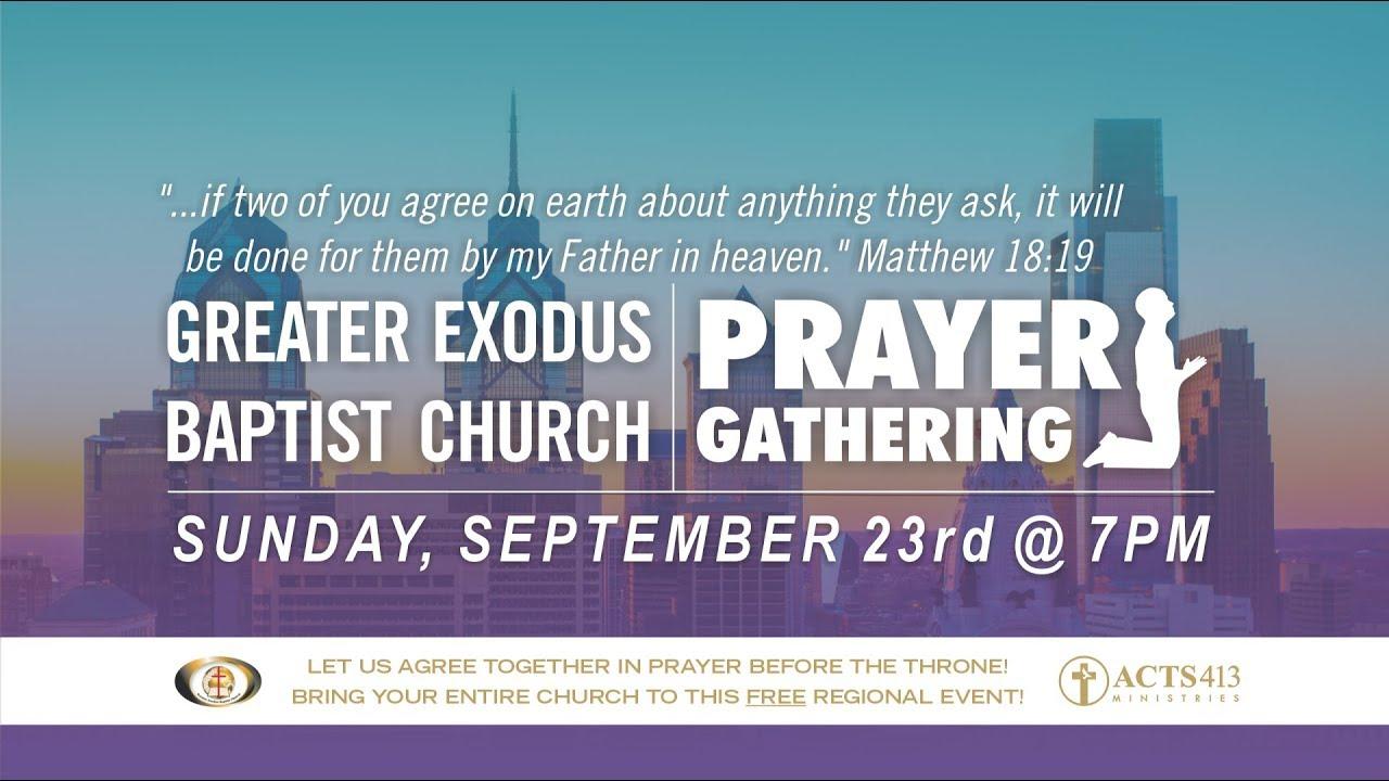 September Prayer Gathering - Greater Exodus Baptist Church in Philadelphia Metro Area