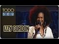 Musical com Izzy Gordon - Todo Seu (07/02/17)